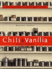 Chili és vanília szakácskönyv