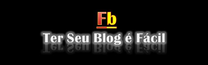 Facil-Blog | Ter Seu Blog é Fácil