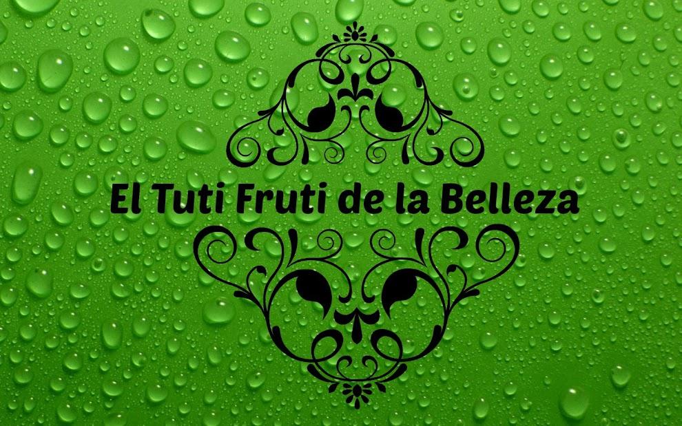 El tuti-fruti de la belleza