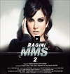 Ragini MMS 2 Movie Mp3 Songs Download