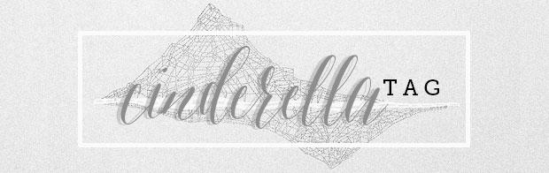 cinderella tag, book tag,