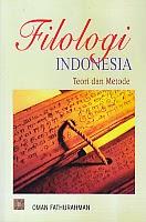toko buku rahma: buku FILOLOGI INDONESIA TEORI DAN METODE, pengarang oman fathurahman, penerbit kencana