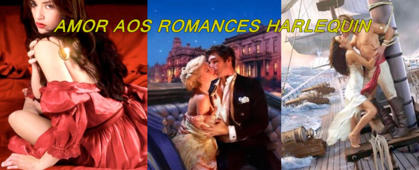 AMOR AOS ROMANCES......... HARLEQUIN