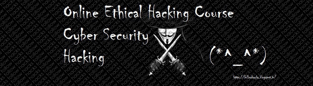 Online Ethical Hacking Course,Cyber Security,Hacking