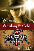 Women, Whiskey &amp; Gold