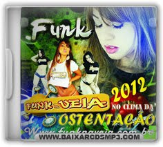 CD Funk na Veia - Ostentação 2012 Download