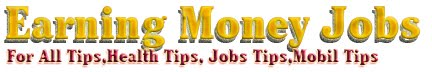 Earning Money Jobs For All Tips