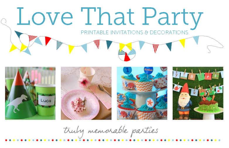 Love That Party - Printable Birthday Party Invitations and Decorations