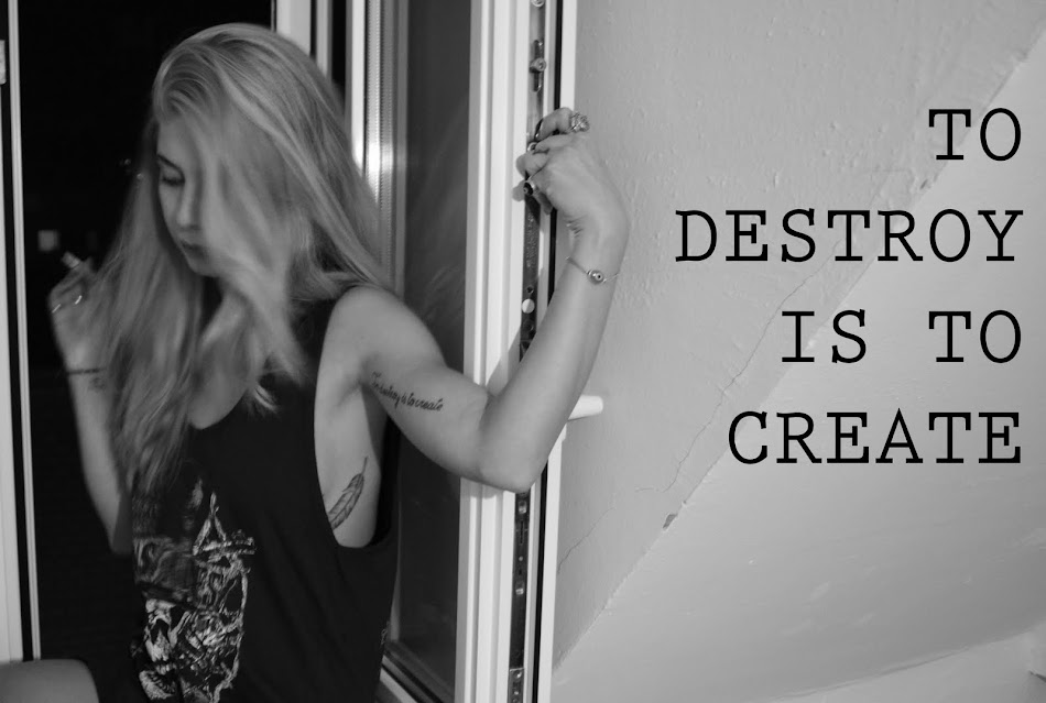 to destroy is to create