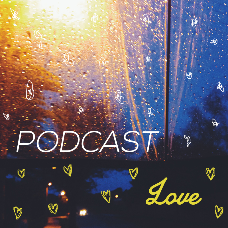 Podcast Love Graphic courtesy of Technicolour Dreamer