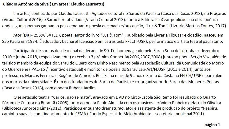 Em artes, Cláudio Laureatti