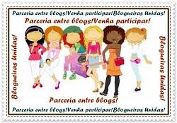 Agora eu também faço parte das Blogueiras Unidas - e vamos em frente, meninas!