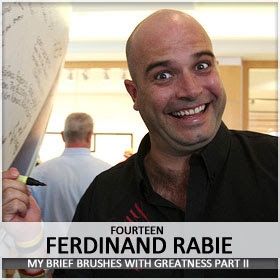 Ferdinand Rabie hasn't done much in his life