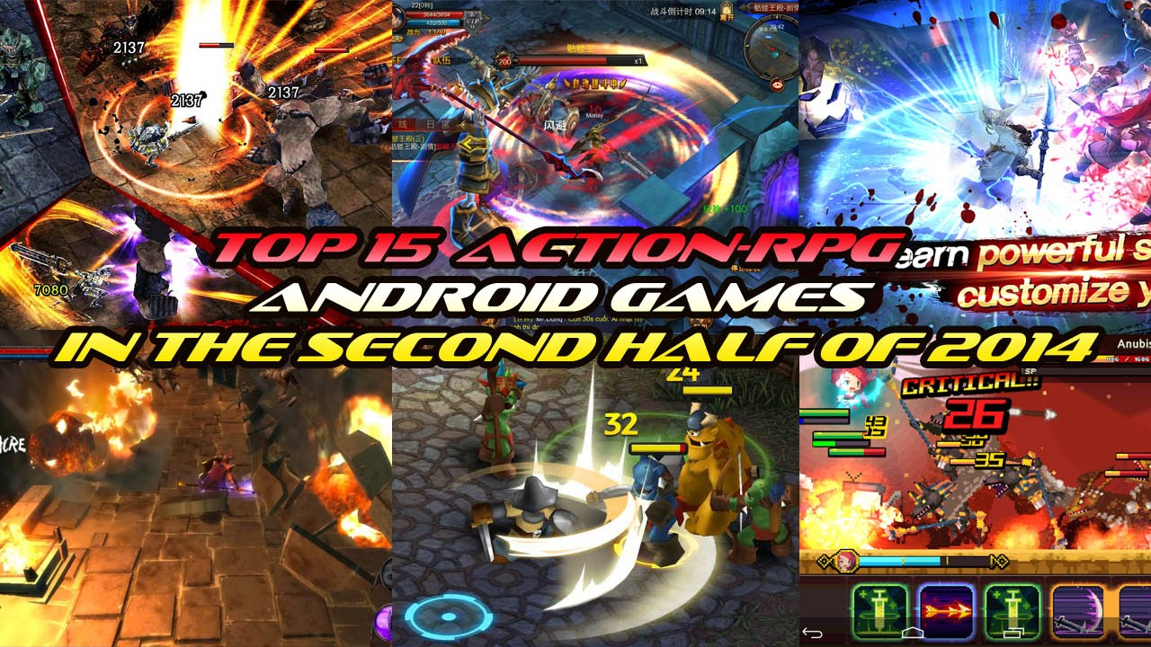 TOP 15 ACTION RPG ANDROID GAMES IN THE SECOND HALF OF 2014