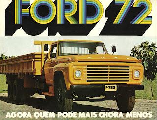 propaganda caminhão Ford F 750 - 1972; 1972; brazilian advertising cars in the 70s; os anos 70; história da década de 70; Brazil in the 70s; propaganda carros anos 70; Oswaldo Hernandez;