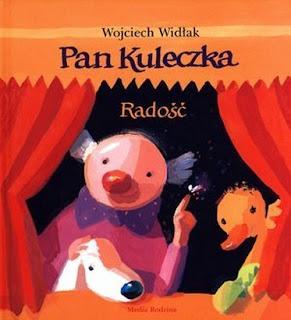 Wojciech Widłak. Pan kuleczka. Radość.