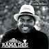 New AUDIO | RAMA DEE - USIHOFIE WACHAGA | Download