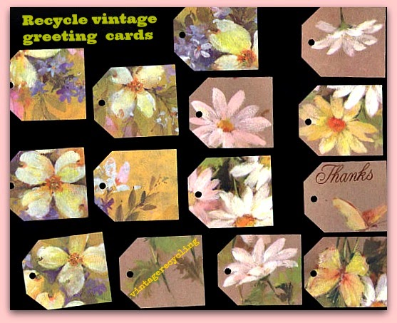 Vintage recycling recycle old greeting cards into beautiful tags its pretty hard to go wrong when you start with a beautiful old cardyou will end up with something beautiful m4hsunfo