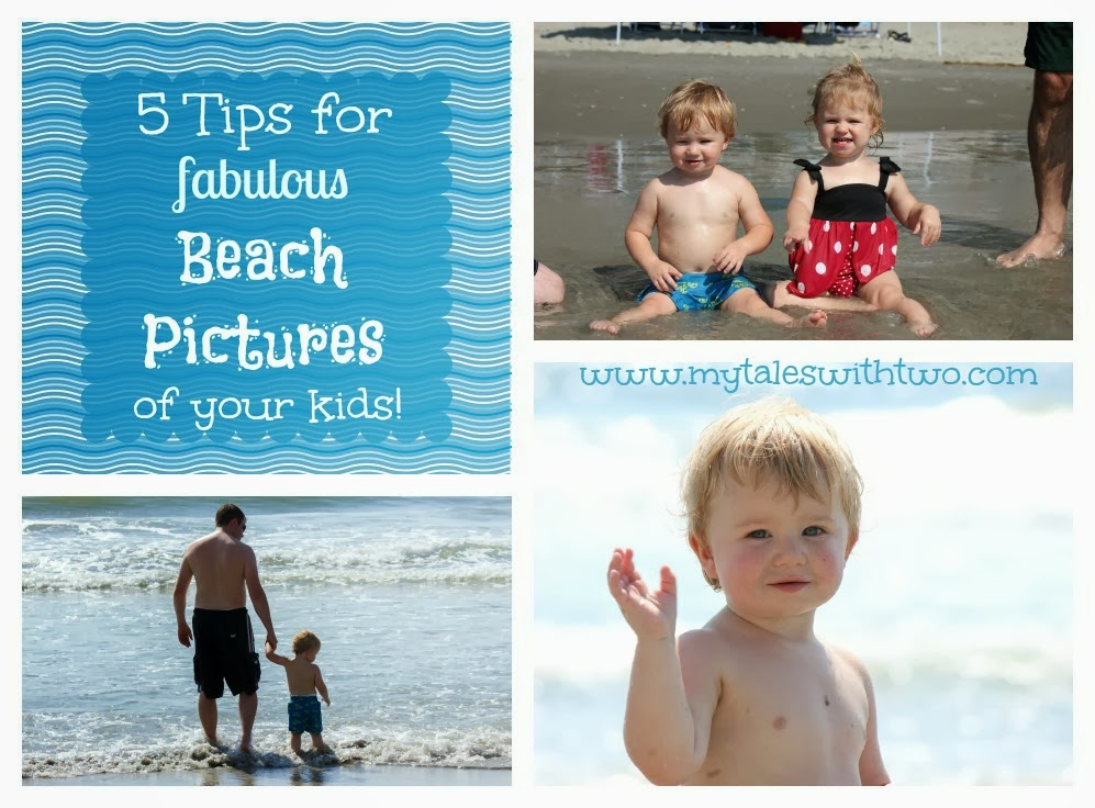 Tips for Taking Pictures of Kids at the Beach