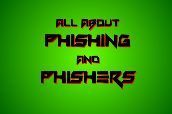 All about Phishing and Phishers Front