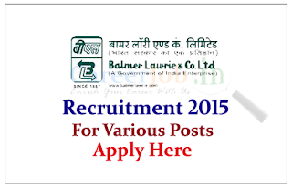 Balmer Lawrie & Co. Limited Recruitment 2015 for the various posts