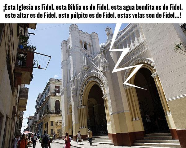 http://4.bp.blogspot.com/-jMqOuE3UgO4/T2KVBjkUJ4I/AAAAAAAAOc0/VPQxcCLovDQ/s1600/iglesia+fidel.jpg