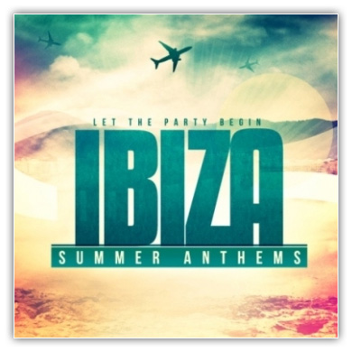 Ibiza_Summer_Anthems