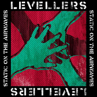 Levellers - Static On The Airwaves