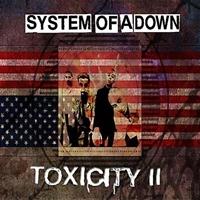 [2002] - Toxicity II