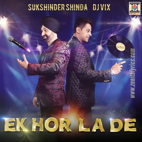 Ek Hor La De - Sukshinder Shinda