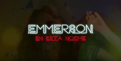 Emmerson En esta noche videoclip