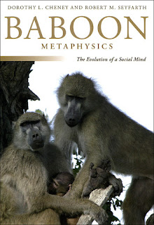 http://www.amazon.com/Baboon-Metaphysics-Evolution-Social-Mind/dp/0226102440