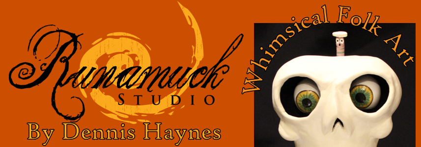 Runamuck Studio Blog by Dennis Haynes
