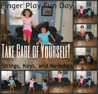 "Finger Play Fun Day - ""Take Care of Yourself"" photo"