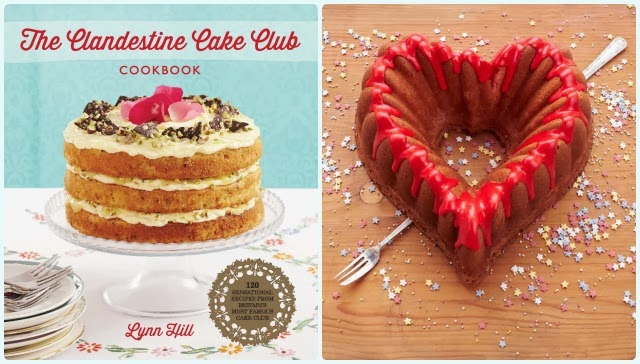 Clandestine Cake Club Cook Book