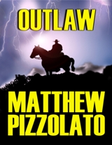 Outlaw (by Matthew Pizzolato)