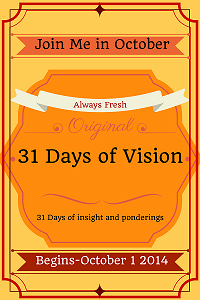 31 Days of Vision--2014