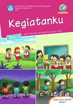 http://bse.mahoni.com/data/2013/kelas_1sd/siswa/Kelas_01_SD_Tematik_3_Kegiatanku_Siswa.pdf