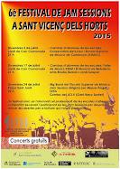 6è FESTIVAL DE JAM SESSIONS A SANT VICENÇ DELS HORTS 2015