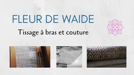 FLEUR DE WAIDE