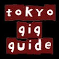 Tokyo Gig Guide