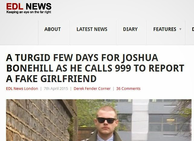 "EDL News headline: ""Joshua Bonehill Calls 999 To Report A Fake Girlfriend"""