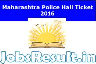 Maharashtra Police Hall Ticket 2016