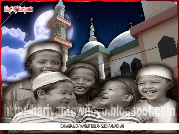 Bahagia Menyambut Bulan Suci Ramadhan