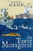 Book cover of The Tower Menagerie by Daniel Hahn