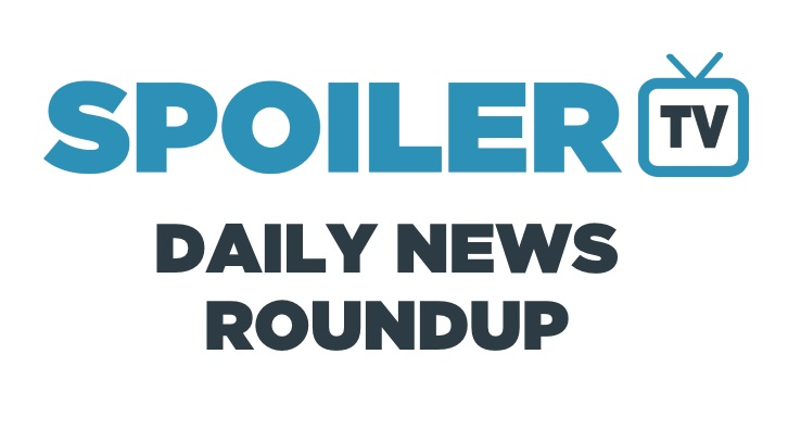 The SpoilerTV Daily News Roundup - Various Shows - 8th January 2014
