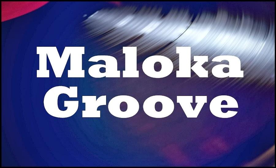 Maloka Groove