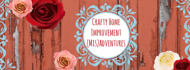 Crafty Home Improvement (Mis)Adventures