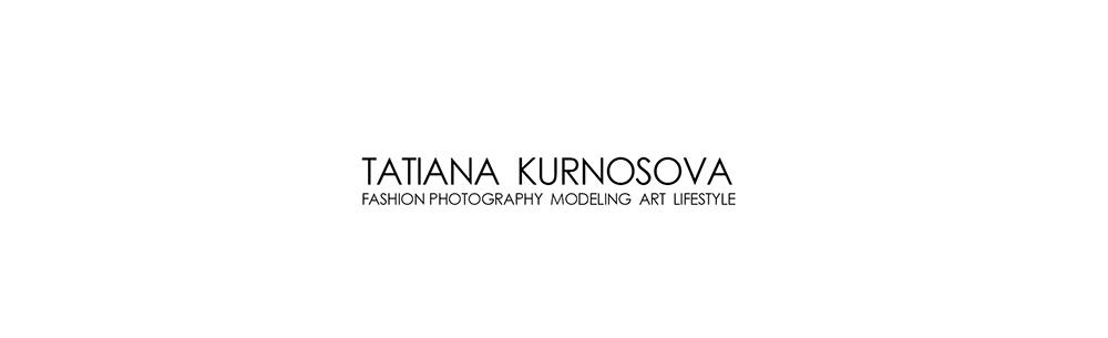 TATIANA KURNOSOVA