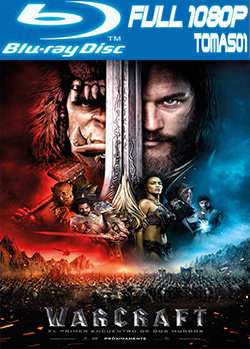 Warcraft: El origen (2016) BDRip 1080p TrueHD / BRRip Full HD 1080p